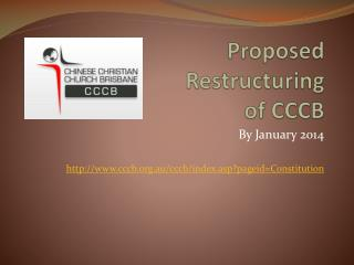Proposed  Restructuring  of CCCB