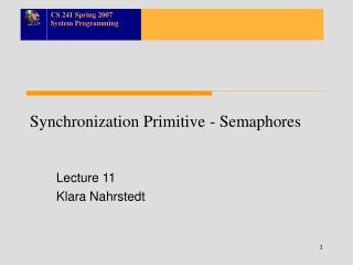 Synchronization Primitive - Semaphores