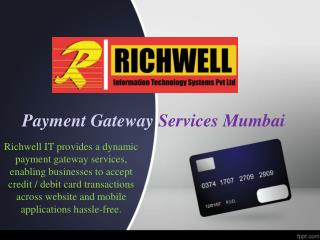 Payment Gateway Services Mumbai - Richwell IT Systems