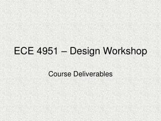 ECE 4951   Design Workshop