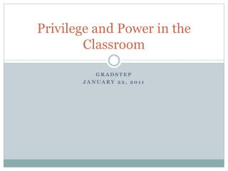 Privilege and Power in the Classroom