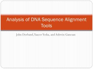 Analysis of DNA Sequence Alignment Tools