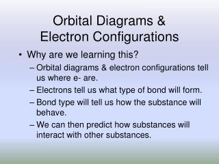 Orbital Diagrams & Electron Configurations