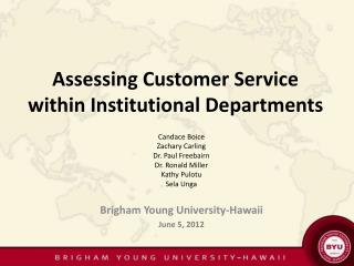 Assessing Customer Service within Institutional Departments