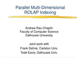 Parallel Multi-Dimensional ROLAP Indexing