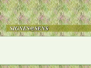 SIGNES@SENS
