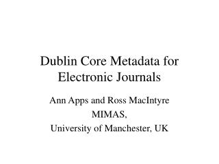 Dublin Core Metadata for Electronic Journals