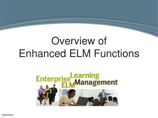 Overview of Enhanced ELM Functions