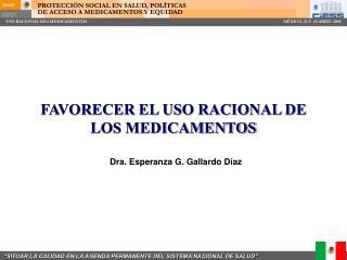 FAVORECER EL USO RACIONAL DE LOS MEDICAMENTOS