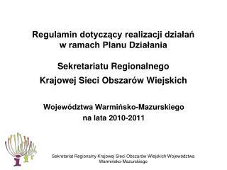 Regulamin dotyczący realizacji działań  w ramach Planu Działania