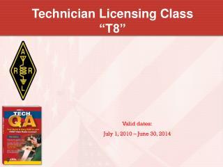 "Technician Licensing Class ""T8"""