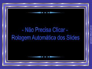 - Não Precisa Clicar -  Rolagem Automática dos Slides