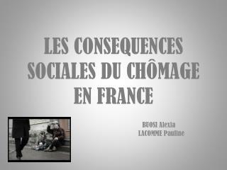 LES CONSEQUENCES SOCIALES DU CHÔMAGE EN FRANCE