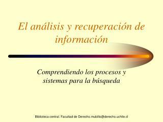 El análisis y recuperación de información