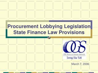 Procurement Lobbying Legislation State Finance Law Provisions