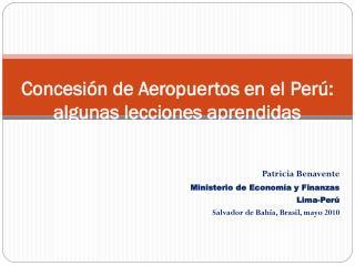 Concesión de Aeropuertos en el  Perú : algunas lecciones aprendidas