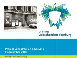 Project Venestraat en omgeving 9 september 2013