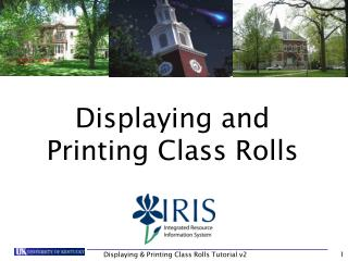 Displaying and Printing Class Rolls