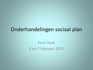 Onderhandelingen sociaal plan