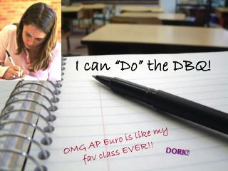 "I can ""Do"" the DBQ!"