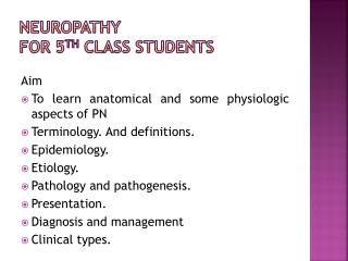 NEUROPATHY  for 5 th  class students