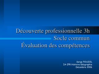 Découverte professionnelle 3h Socle commun Évaluation des compétences