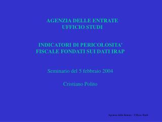 AGENZIA DELLE ENTRATE UFFICIO STUDI