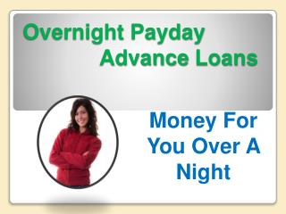 money overnight loan