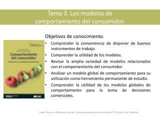 Tema 3. Los modelos de  comportamiento del consumidor.