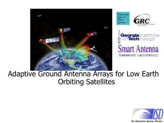 Adaptive Ground Antenna Arrays for Low Earth Orbiting Satellites