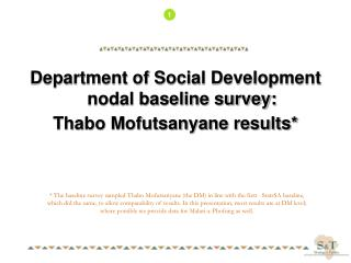 Department of Social Development nodal baseline survey: Thabo Mofutsanyane results*