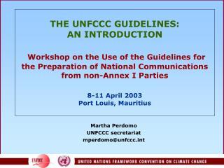 Martha Perdomo UNFCCC secretariat mperdomo@unfccct