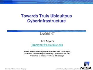 Towards Truly Ubiquitous Cyberinfrastructure