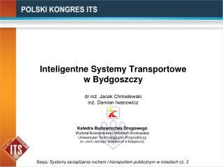 Inteligentne Systemy Transportowe               w Bydgoszczy