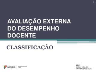 AVALIAÇÃO EXTERNA DO DESEMPENHO DOCENTE