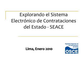 Explorando el Sistema Electrónico de Contrataciones del Estado - SEACE