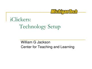 iClickers :  	Technology Setup