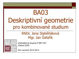 BA03 Deskriptivn í geometrie pro kombinované studium