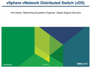 vSphere vNetwork Distributed Switch (vDS)