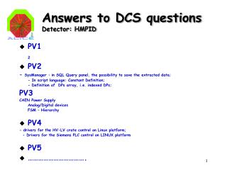 Answers to DCS questions Detector: HMPID