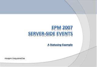 EPM 2007 Server-Side Events