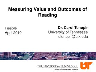 Measuring Value and Outcomes of Reading