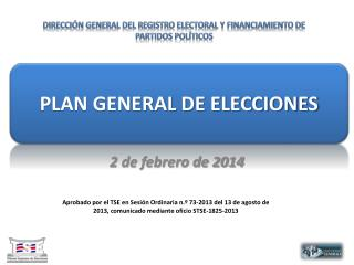 PLAN GENERAL DE ELECCIONES