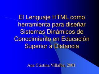 Ana Cristina Villalba, 2001