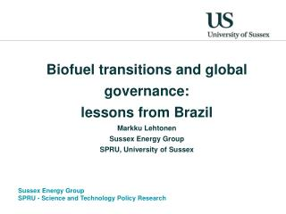 Biofuel transitions and global governance: lessons from Brazil