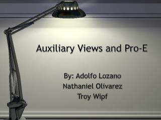 Auxiliary Views and Pro-E