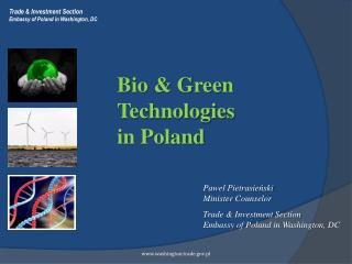 Bio & Green Technologies  in Poland