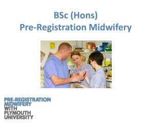BSc (Hons)  Pre-Registration Midwifery