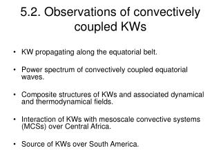 5.2. Observations of convectively coupled KWs