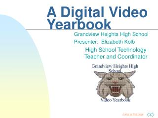 A Digital Video Yearbook
